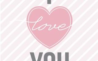 Готовый шаблон для печати открытки с надписью I LOVE YOU